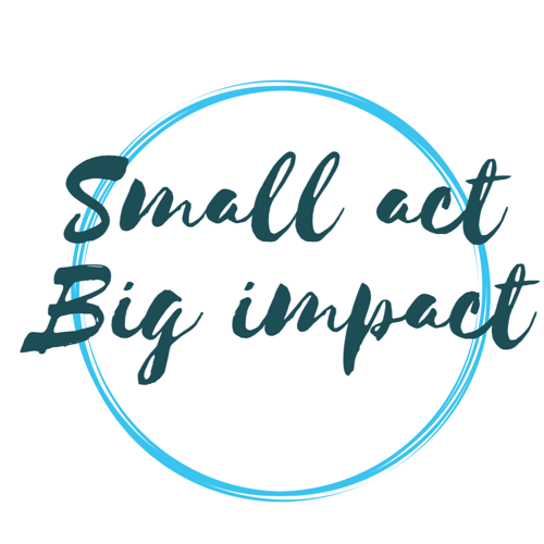 Small Act Big Impact